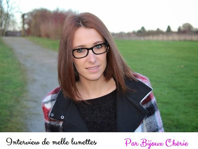 Interview de melle lunettes mode