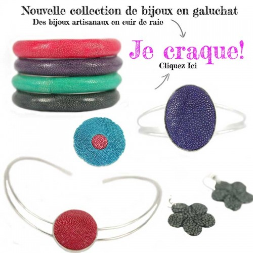 Nouvelle-collection-bijoux galuchat